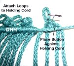 Attach Button/Loop to Holding Cord