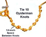 Ten Oysterman Knots